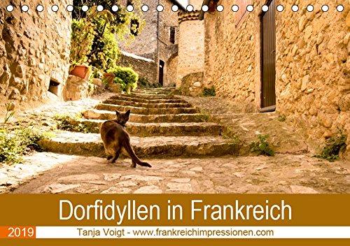 Dorfidyllen in Frankreich (Tischkalender 2019 DIN A5 quer): Mittelalterliche Gassen, Fachwerk und blumengeschmückte Häuser in wunderschöner Umgebung - ... (Monatskalender, 14 Seiten ) (CALVENDO Orte) - Haut-gasse
