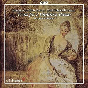 Graun: Trios for Two Violins & Basso