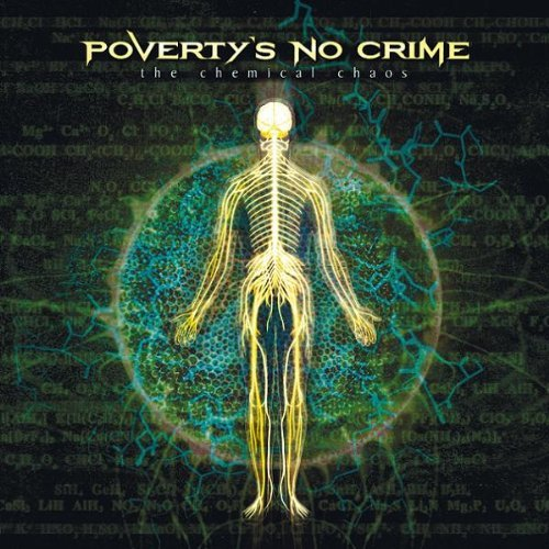 Chemical Chaos by Poverty's No Crime