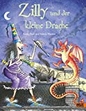 Zilly und der kleine Drache: Vierfarbiges Bilderbuch (Beltz & Gelberg) - Korky Paul, Valerie Thomas