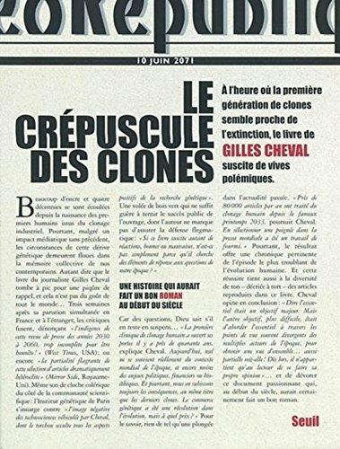 Le crépuscule des clones par Gilles Cheval