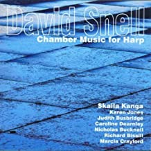David Snell - Chamber Music for Harp by harp Skaila Kanga (2008-12-09)
