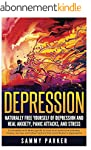 Depression: Naturally Free Yourself o...