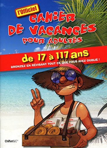 CAHIER DE VACANCES POUR ADULTES ETE 2009 par Collectif