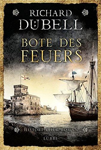 Dübell, Richard: Bote des Feuers