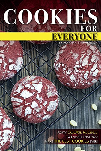 cookies-for-everyone-forty-cookie-recipes-to-ensure-that-you-make-the-best-cookies-ever-english-edit