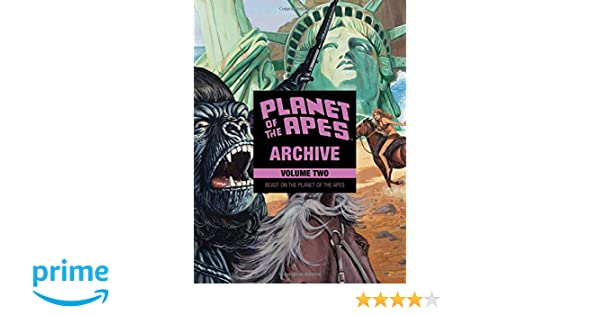 Planet of the Apes Archive Volume 2: Beast on the Planet of the Apes ...