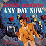 Songtexte von Chuck Jackson - Any Day Now
