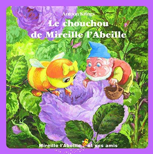 Le chouchou de Mireille l'Abeille par Antoon Krings