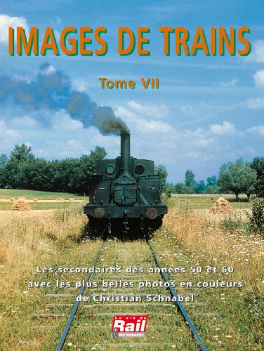 Descargar Libro Images de trains t07 de La Vie du Rail