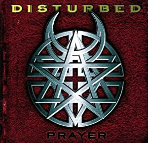 Disturbed -  Prayer (Single)