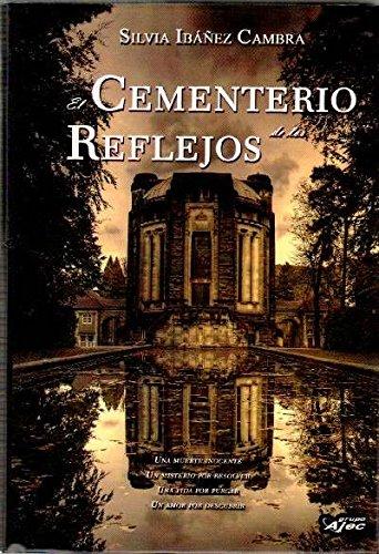 EL CEMENTERIO DE LOS REFLEJOS.