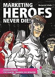 Marketing Heroes never die!