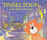 Tinseltoon or One Night in Newcastle by Christopher Goulding (2012-10-03)