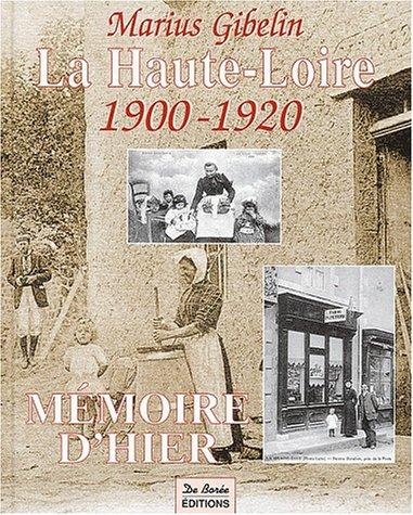 La Haute-Loire 1900-1920