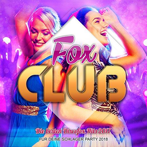 Fox Club - Die besten Discofox...