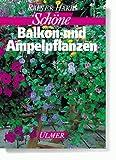 Schöne Balkonpflanzen und Ampelpflanzen