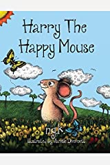 Harry The Happy Mouse: Teaching children to be kind to each other. by NG K (2015-07-04) Paperback