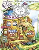 Produkt-Bild: Nice Little Town: Adult Coloring Book (Stress Relieving Coloring Pages, Coloring Book for Relaxation)
