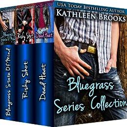 Bluegrass Series Collection: Bluegrass State of Mind, Risky Shot, and Dead Heat (English Edition) von [Brooks, Kathleen]