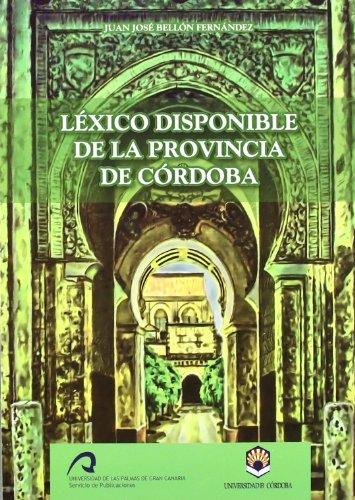 Léxico disponible de la provincia de Córdoba por Juan José Bellón Fernández