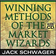 Winning Methods of the Market Wizards by Jack D. Schwager (2005-08-29)