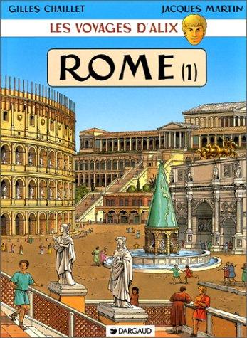 Les Voyages d'Alix : Rome, tome 1 : ...