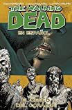[The Walking Dead En Espanol, Tomo 4: El Deseo Del Corazon] [By: Kirkman, Robert] [June, 2014]