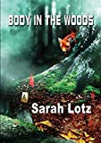 Body in the Woods (NewCon Press Novellas Set 2)