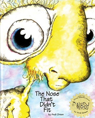 The Nose That Didn't Fit (Worrywoo Monsters)