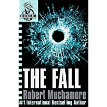 The Fall: Book 7 (CHERUB)