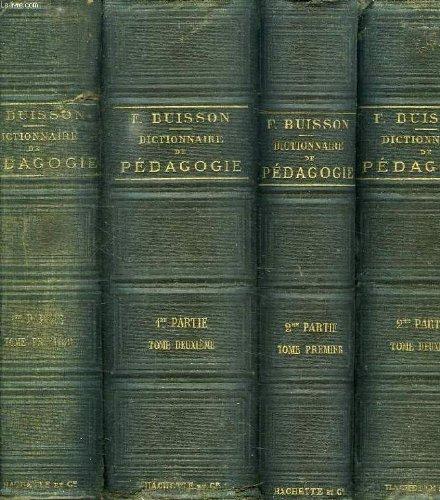 Dictionnaire de pedagogie et d'instruction primaire, 4 volumes