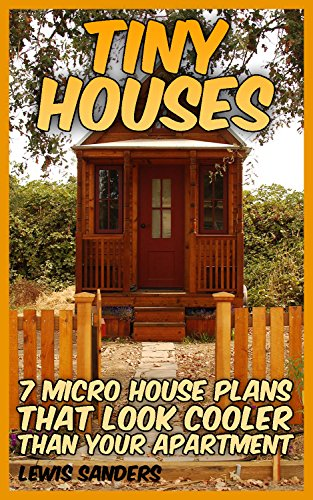 Tiny Houses: 7 Micro House Plans That Look Cooler Than Your ...