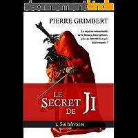 le Secret de Ji, tome 1: Six héritiers