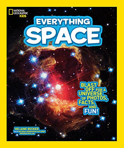 Everything Space: Blast Off for a Universe of Photos, Facts, and Fun! (Everything) por Helaine Becker