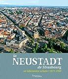 vignette de 'La Neustadt de Strasbourg (Grand Est. Inventaire général du patrimoine culturel)'