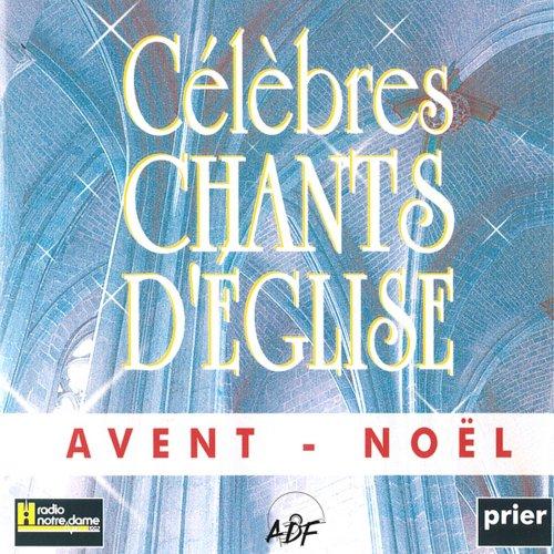 Preisvergleich Produktbild Célébrés Chants... Avent Noël