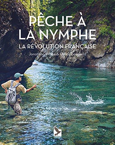 Pêche à la nymphe : La révolution française