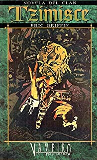 Novela del clan: Tzimisce par eric Griffin