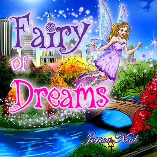 Fairy of Dreams: Bedtime Story About a Boy Who did...