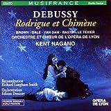 Debussy - Rodrigue et Chimène / Brown · Dale · Van Dam · Bastin · Le Texier · Orchestre et Choeur de l'Opéra de Lyon · Nagano