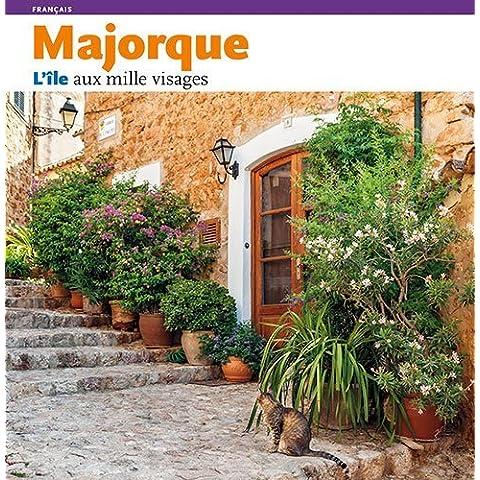 Majorque: L'Ile aux mille