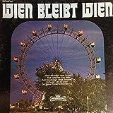 Wien bleibt Wien - Ein musikalischer Spaziergang durch die Stadt der Lieder / 28537-9 Z/1-3