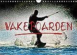 Wakeboarden (Wandkalender 2019 DIN A4 quer): Wakeboarden, ultimativer Funsport mit vielen begeisterten Anhängern. (Monatskalender, 14 Seiten ) (CALVENDO Sport)