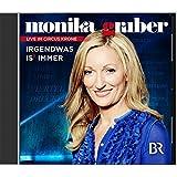 Monika Gruber-Irgendwas Is' Immer (Hrbuch)