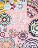 Telecharger Livres Crocheter en rond 18 projets boheme chic (PDF,EPUB,MOBI) gratuits en Francaise