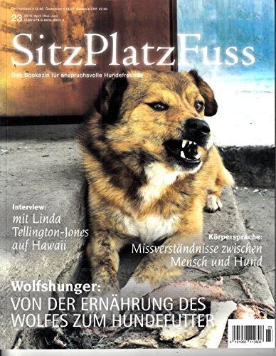 Sitz Platz Fuss #23 2016 Wolfshunger Tellington-Jones Körpersprache Zeitschrift Magazin Einzelheft Heft Hunde Hund