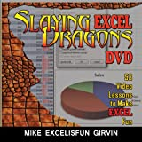 Slaying Excel Dragons DVD: 53 Lessons to Make Excel Fun