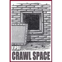 Crawl Space (English Edition)