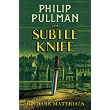 The Subtle Knife. His Dark Materials 2